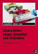 Cover-Bild zu Lückenfüller: Lesen, Sprechen und Schreiben (eBook) von Penzenstadler, Brigitte
