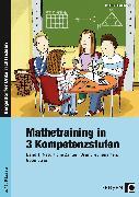 Cover-Bild zu Mathetraining in 3 Kompetenzstufen 1 von Penzenstadler, Brigitte