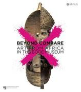 Cover-Bild zu Beyond compare: Art from Africa in the Bode Museum von Chapuis, Julien (Hrsg.)