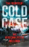Cover-Bild zu Cold Case - Das verschwundene Mädchen (eBook) von Frennstedt, Tina