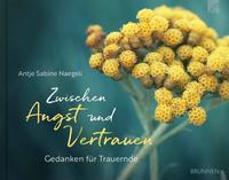 Cover-Bild zu Zwischen Angst und Vertrauen von Naegeli, Antje Sabine