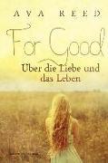Cover-Bild zu For Good von Reed, Ava
