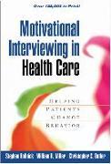 Cover-Bild zu Motivational Interviewing in Health Care von Rollnick, Stephen