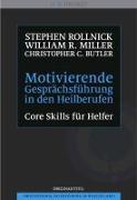 Cover-Bild zu Motivierende Gesprächsführung in den Heilberufen von Rollnick, Stephen