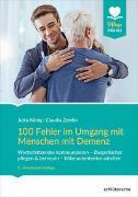 Cover-Bild zu 100 Fehler im Umgang mit Menschen mit Demenz von König, Jutta