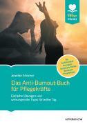 Cover-Bild zu Das Anti-Burnout-Buch für Pflegekräfte von Melcher, Jennifer