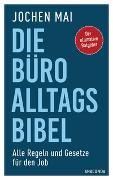 Cover-Bild zu Die Büro-Alltags-Bibel von Mai, Jochen