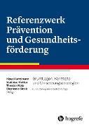 Cover-Bild zu Referenzwerk Prävention und Gesundheitsförderung (eBook) von Hurrelmann, Klaus