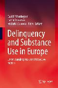 Cover-Bild zu Delinquency and Substance Use in Europe (eBook) von Jonkman, Harrie (Hrsg.)