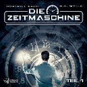 Cover-Bild zu Die Zeitmaschine - Teil 1 (Audio Download) von Wells, Herbert George
