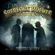 Cover-Bild zu Sherlock Holmes Chronicles, Folge 3: Der Werwolf (Audio Download) von Walter, K. P.