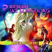 Cover-Bild zu Geisterjäger Jac Longdong 05: Akte Bloody Mary (Audio Download) von Strauss, Wolfgang