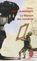 Cover-Bild zu La Maison Des Lumières von Cauwelaert, Didier Van