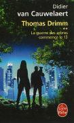 Cover-Bild zu Thomas Drimm 02. La guerre des arbres commence le 13 von Cauwelaert, Didier van