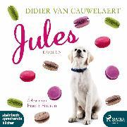 Cover-Bild zu Jules (Ungekürzt) (Audio Download) von Cauwelaert, Didier van