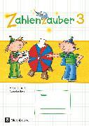 Cover-Bild zu Zahlenzauber, Mathematik für Grundschulen, Ausgabe Bayern 2014, 3. Jahrgangsstufe, Arbeitsheft, Mit Lösungsheft von Betz, Bettina