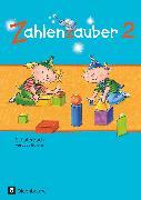 Cover-Bild zu Zahlenzauber, Mathematik für Grundschulen, Ausgabe Bayern 2014, 2. Jahrgangsstufe, Schülerbuch mit Kartonbeilagen von Betz, Bettina