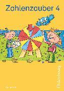 Cover-Bild zu Zahlenzauber, Mathematik für Grundschulen, Ausgabe H für Nordrhein-Westfalen, Niedersachsen, Hamburg, Bremen und Schleswig-Holstein - 2010, 4. Schuljahr, Schülerbuch mit Kartonbeilagen von Betz, Bettina