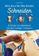Cover-Bild zu Mini-Kurs für Kita-Kinder: Schneiden von Vogt, Susanne