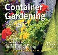 Cover-Bild zu Mikolajski, Andrew: Container Gardening: Ideas, Design & Colour Help