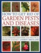 Cover-Bild zu Mikolajski, Andrew: How to Get Rid of Garden Pests and Diseases