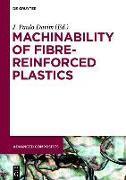 Cover-Bild zu Machinability of Fibre-Reinforced Plastics (eBook) von Davim, J. Paulo (Hrsg.)