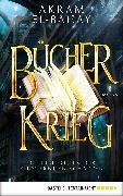 Cover-Bild zu El-Bahay, Akram: Die Bibliothek der flüsternden Schatten - Bücherkrieg (eBook)