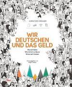Cover-Bild zu Drösser, Christoph: Wir Deutschen und das Geld
