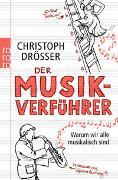 Cover-Bild zu Drösser, Christoph: Der Musikverführer