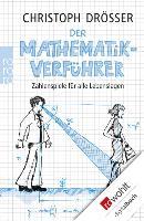Cover-Bild zu Drösser, Christoph: Der Mathematikverführer (eBook)