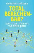 Cover-Bild zu Drösser, Christoph: Total berechenbar? (eBook)