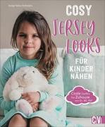 Cover-Bild zu Hahn-Schmück, Sonja: Cosy Jersey-Looks für Kinder nähen