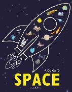 Cover-Bild zu Pettman, Kevin: A Guide to Space