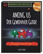 Cover-Bild zu Pettman, Kevin: Unabhängig und inoffiziell Among us Der Gewinner Guide