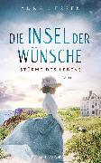 Cover-Bild zu Jessen, Anna: Die Insel der Wünsche - Stürme des Lebens - (eBook)