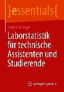 Cover-Bild zu Vogel, Patric U. B.: Laborstatistik für technische Assistenten und Studierende (eBook)