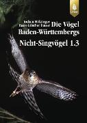 Cover-Bild zu Hölzinger, Jochen: Die Vögel Baden-Württembergs Bd. 2.1.2: Nicht-Singvögel 1.3 (eBook)