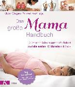Cover-Bild zu Weigert, Vivian: Das große Mama-Handbuch