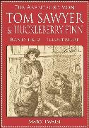 Cover-Bild zu Die Abenteuer von Tom Sawyer & Huckleberry Finn (Band 1 & 2) (Illustriert) (eBook) von Twain, Mark