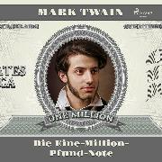 Cover-Bild zu Die Eine-Million-Pfund-Note (Audio Download) von Twain, Mark
