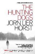 Cover-Bild zu Horst, Jorn Lier: The Hunting Dogs (eBook)