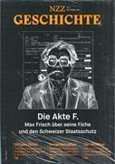 Cover-Bild zu NZZ Geschichte. Nr. 3: Die Akte F.