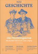 Cover-Bild zu Beglinger, Martin: NZZ Geschichte. Nr. 6: Die Flüchtlingskrise
