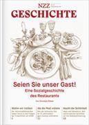 Cover-Bild zu NZZ Geschichte: Nr. 19: Seien Sie unser Gast!