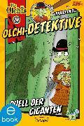 Cover-Bild zu Dietl, Erhard: Olchi-Detektive. Duell der Giganten (eBook)