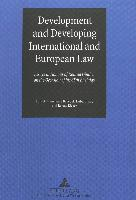 Cover-Bild zu Benedek, Wolfgang (Hrsg.): Development and Developing International and European Law