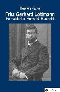 Cover-Bild zu Kicker, Hergen: Fritz Gerhard Lottmann (eBook)