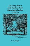 Cover-Bild zu Blomquist, Ann Kicker: The Vestry Book of South Farnham Parish, Essex County, Virginia, 1739-1779