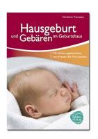 Cover-Bild zu Trompka, Christine: Hausgeburt und Gebären im Geburtshaus