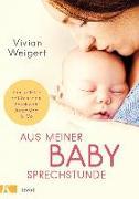 Cover-Bild zu Weigert, Vivian: Aus meiner Babysprechstunde